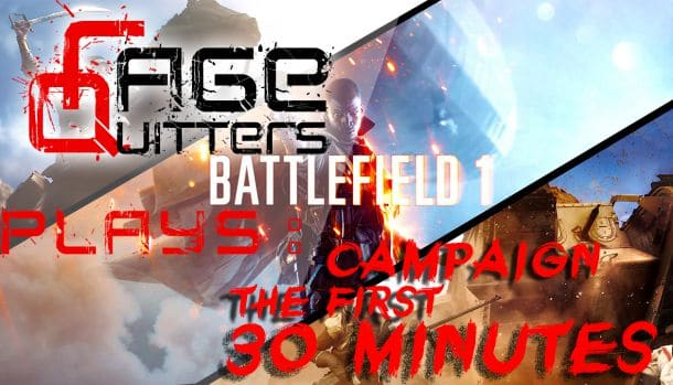 ragequitters-plays-bf1_c